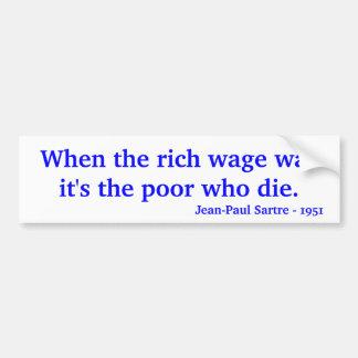 Cuando el ricos emprenden guerra que es los pobres pegatina de parachoque