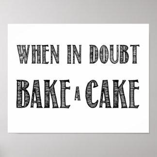 Cuando en duda, cueza un poster de la torta en neg