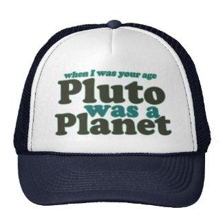 Cuando era su edad Plutón era un planeta Gorros Bordados
