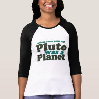 Cuando era su edad Plutón era un planeta Playera