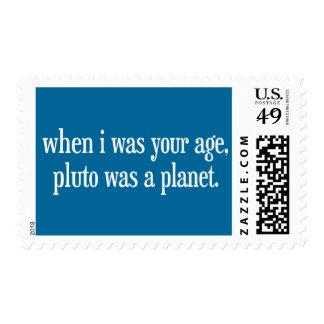 Cuando era su edad Plutón era un planeta Sello
