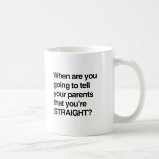 Cuando es usted que va a decir a sus padres usted  taza básica blanca