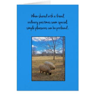 Cuando está compartido con un amigo… tarjeta de felicitación