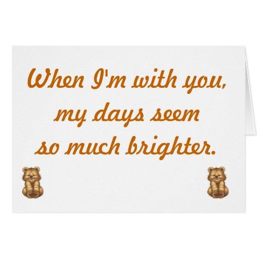 cuando estoy con usted…. tarjeta de felicitación