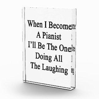 Cuando hago pianista seré el que está que hace tod