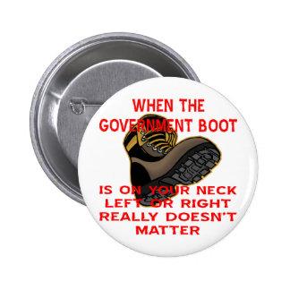 Cuando la bota del gobierno está en su cuello deja pin redondo 5 cm
