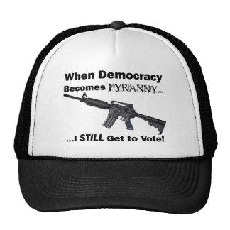 Cuando la democracia se convierte en tiranía… gorras de camionero