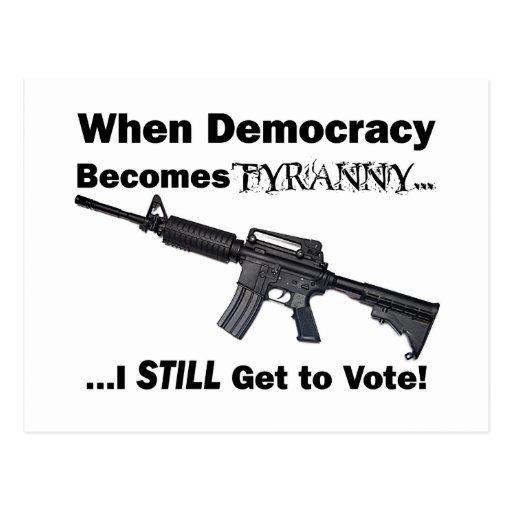 Cuando la democracia se convierte en tiranía… postal