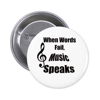 Cuando la música del fall de las palabras habla el pin redondo de 2 pulgadas