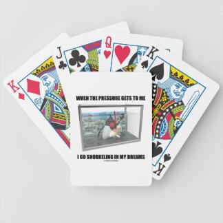 Cuando la presión me me consigue vaya a bucear en baraja cartas de poker