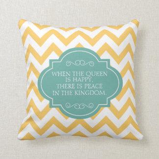 Cuando la reina es feliz que hay paz, soporte cojín decorativo