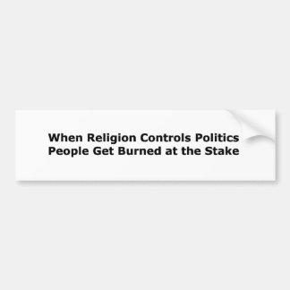 Cuando la religión controla política… pegatina para auto