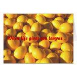 Cuando la vida le da los limones… felicitación