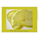 Cuando la vida le da los limones felicitaciones
