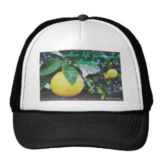 Cuando la vida le da los limones gorra