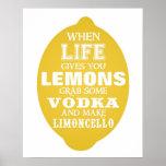 Cuando la vida le da los limones hacen la impresió poster