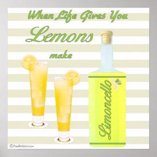 Cuando la vida le da los limones hacen Limoncello Posters