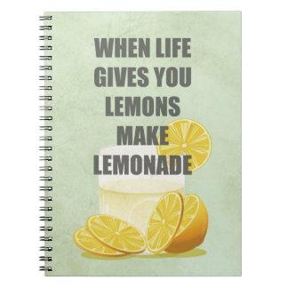 Cuando la vida le da los limones, haga las citas d cuaderno
