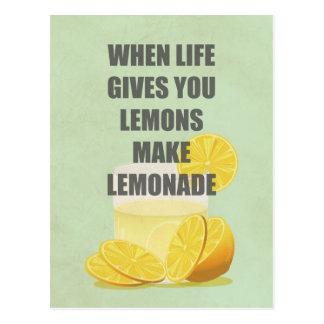 Cuando la vida le da los limones, haga las citas postales