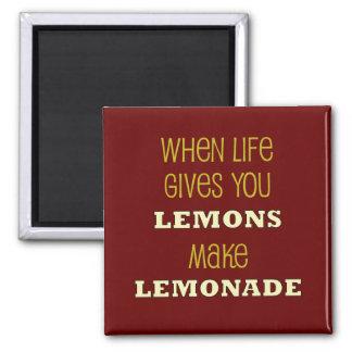 Cuando la vida le da los limones imán para frigorífico