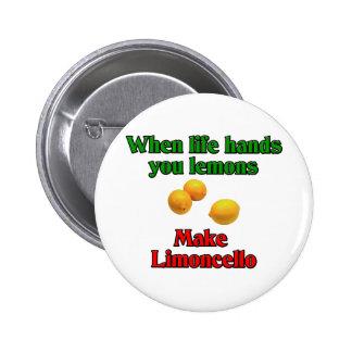 Cuando la vida le da los limones pin redondo de 2 pulgadas