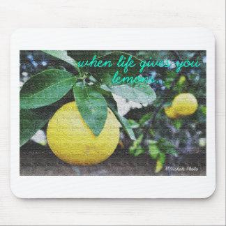Cuando la vida le da los limones alfombrilla de ratones