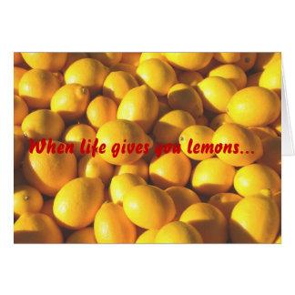 Cuando la vida le da los limones… tarjeta de felicitación