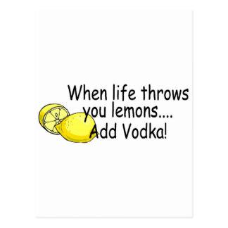 Cuando la vida le lanza los limones añaden la vodk postales