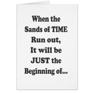 Cuando las arenas del tiempo corren hacia fuera -