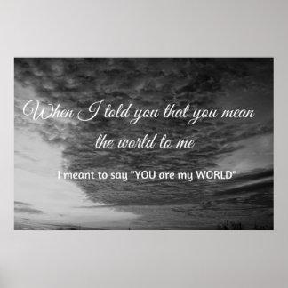 Cuando le dije que usted significa el mundo… póster