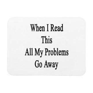 Cuando leo este todo el mis problemas salen imán foto rectangular