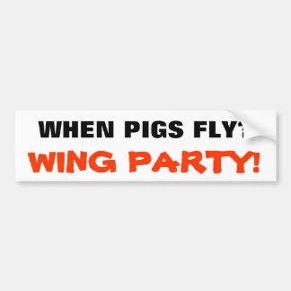 ¿Cuándo los cerdos vuelan? ¡Fiesta del ala! Pegatina Para Auto