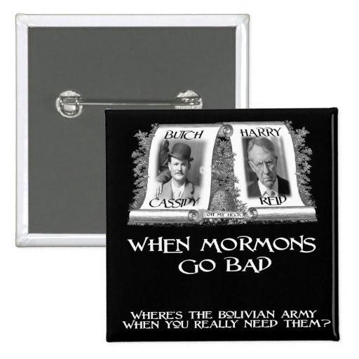 Cuando los mormones van malos pin