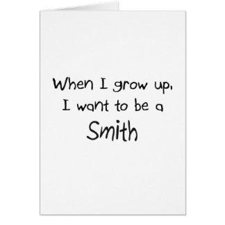 Cuando me crezco quiera ser Smith Felicitacion