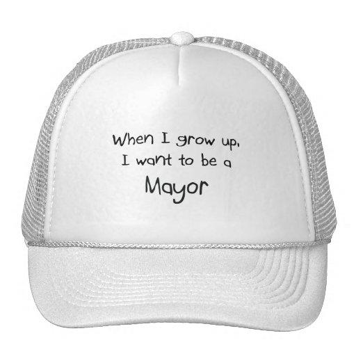 Cuando me crezco quiera ser un alcalde gorras