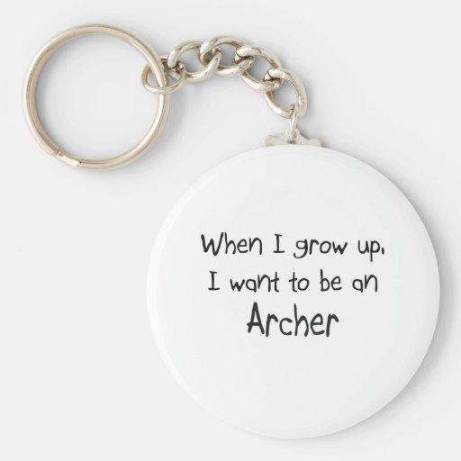Cuando me crezco quiera ser un Archer Llaveros