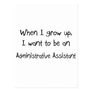 Cuando me crezco quiera ser un Assi administrativo Postal