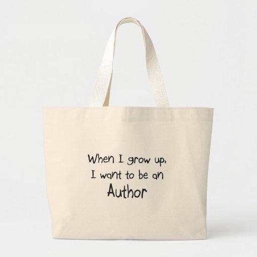 Cuando me crezco quiera ser un autor bolsas