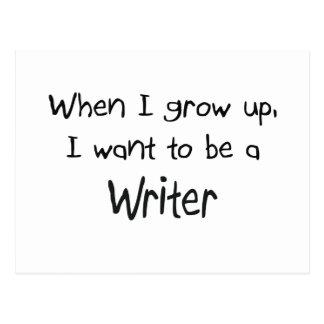 Cuando me crezco quiera ser un escritor postales