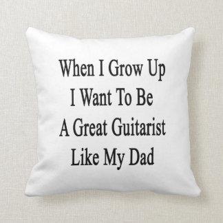 Cuando me crezco quiera ser un gran guitarrista cojín