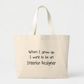 Cuando me crezco quiera ser un interiorista bolsa tela grande