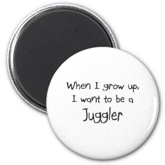 Cuando me crezco quiera ser un juglar imán redondo 5 cm