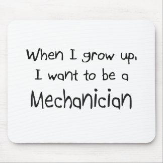 Cuando me crezco quiera ser un mecánico tapetes de raton