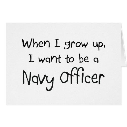 Cuando me crezco quiera ser un oficial de la marin tarjeta