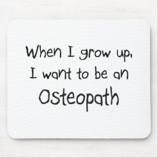 Cuando me crezco quiera ser un osteópata mousepad