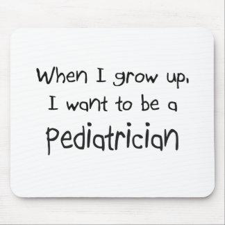 Cuando me crezco quiera ser un pediatra tapetes de ratón