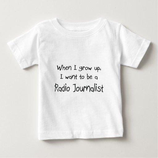 Cuando me crezco quiera ser un periodista de radio tshirts
