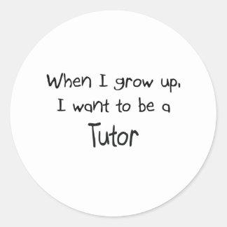 Cuando me crezco quiera ser un profesor particular pegatina redonda