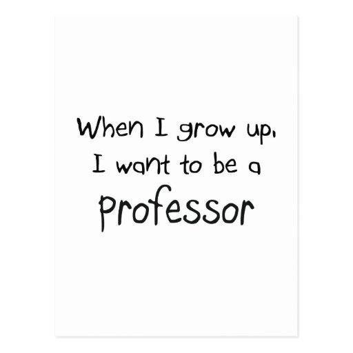 Cuando me crezco quiera ser un profesor postal