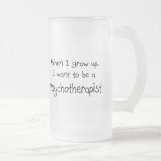 Cuando me crezco quiera ser un psicoterapeuta tazas de café
